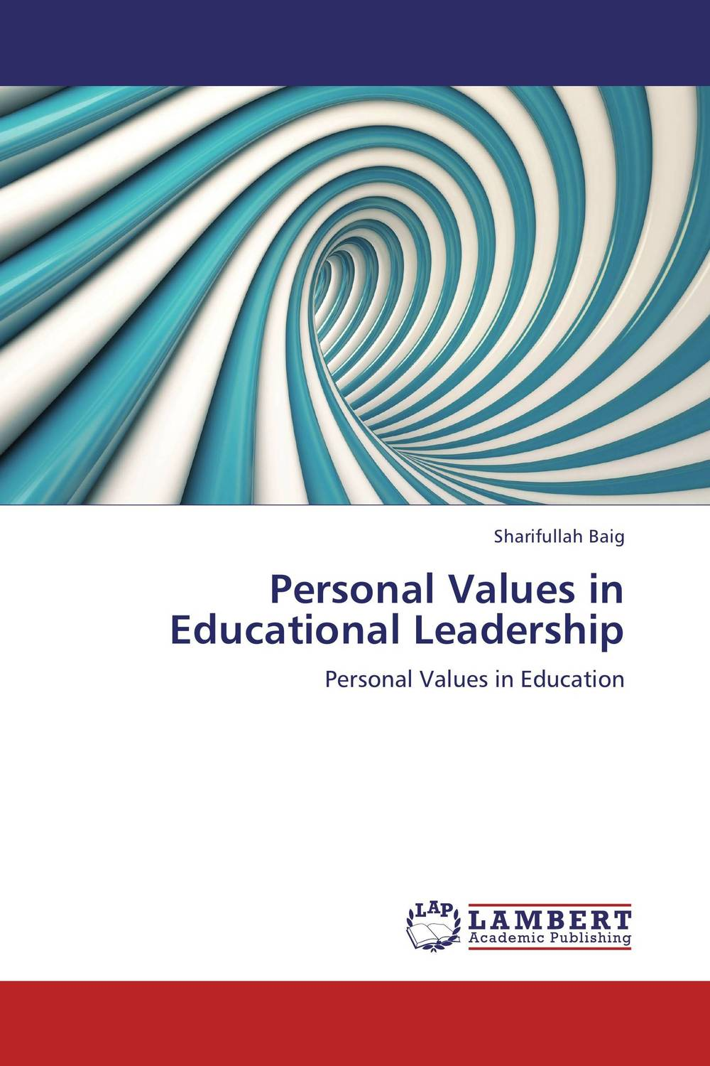 Personal Values in Educational Leadership