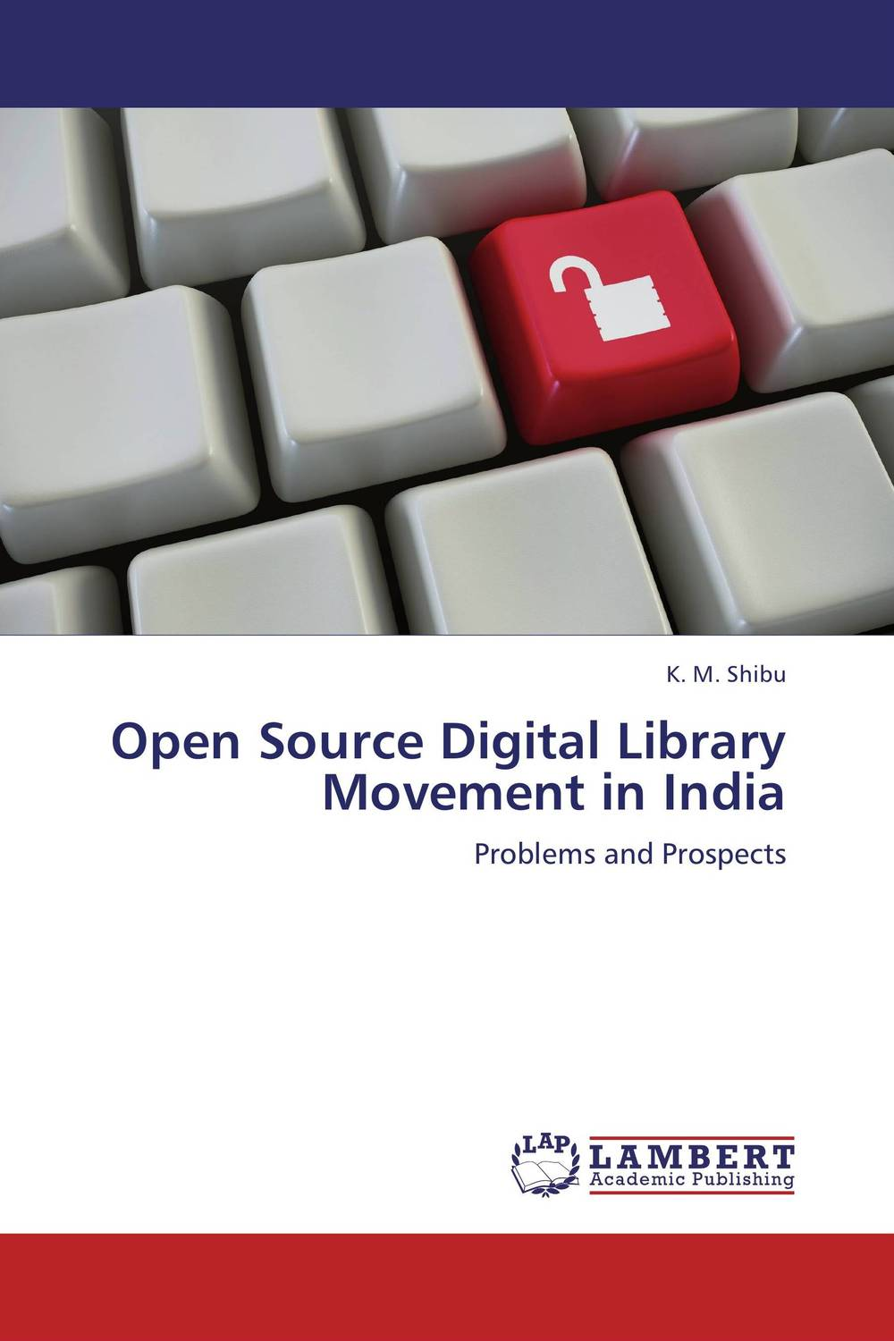 Open Source Digital Library Movement in India assessing factors promoting open source software quality