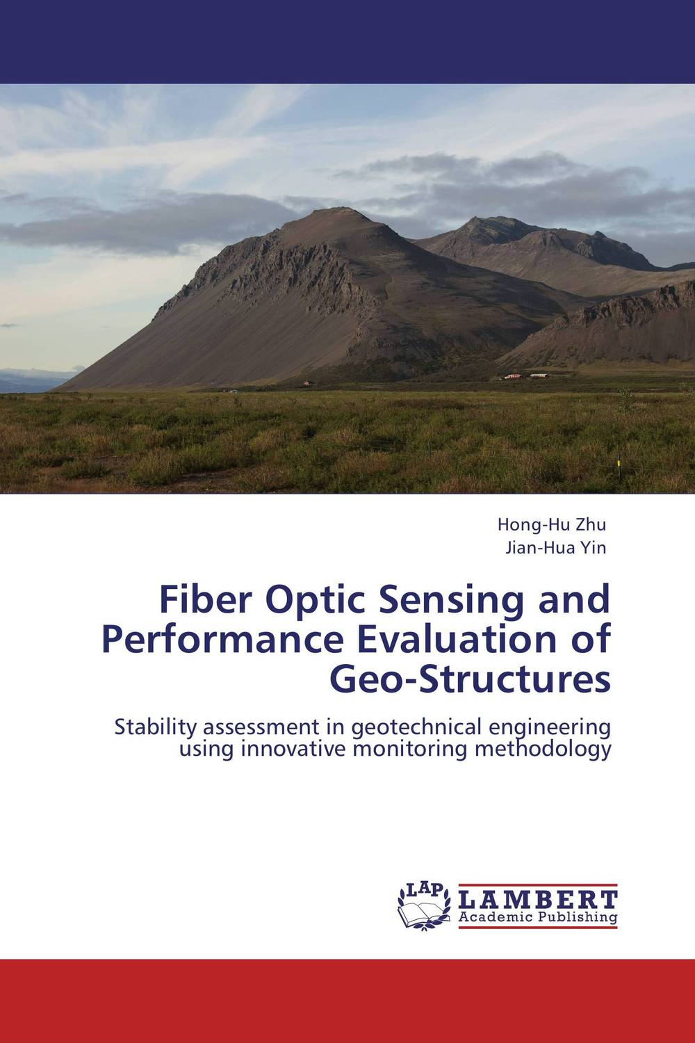 Fiber Optic Sensing and Performance Evaluation of Geo-Structures ray tricker optoelectronics and fiber optic technology