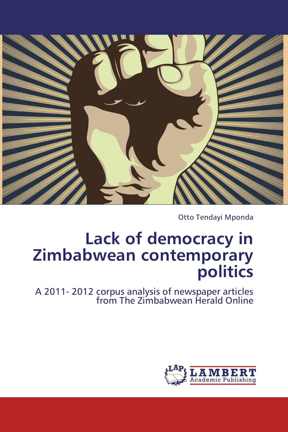 Lack of democracy in Zimbabwean contemporary politics democracy and dictatorship in uganda a politics of dispensation
