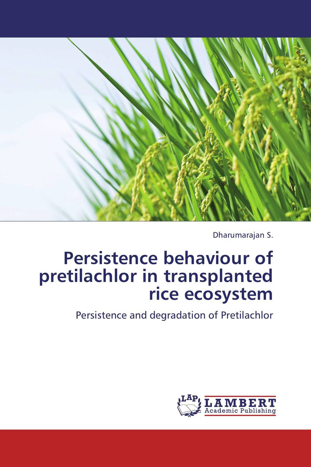 Persistence behaviour of pretilachlor in transplanted rice ecosystem critical success criteria for public housing project delivery in ghana