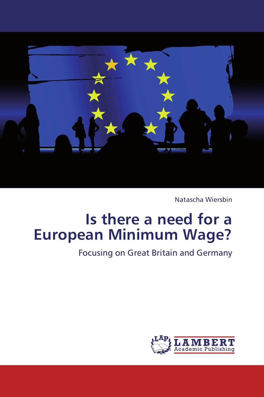 Is there a need for a European Minimum Wage?