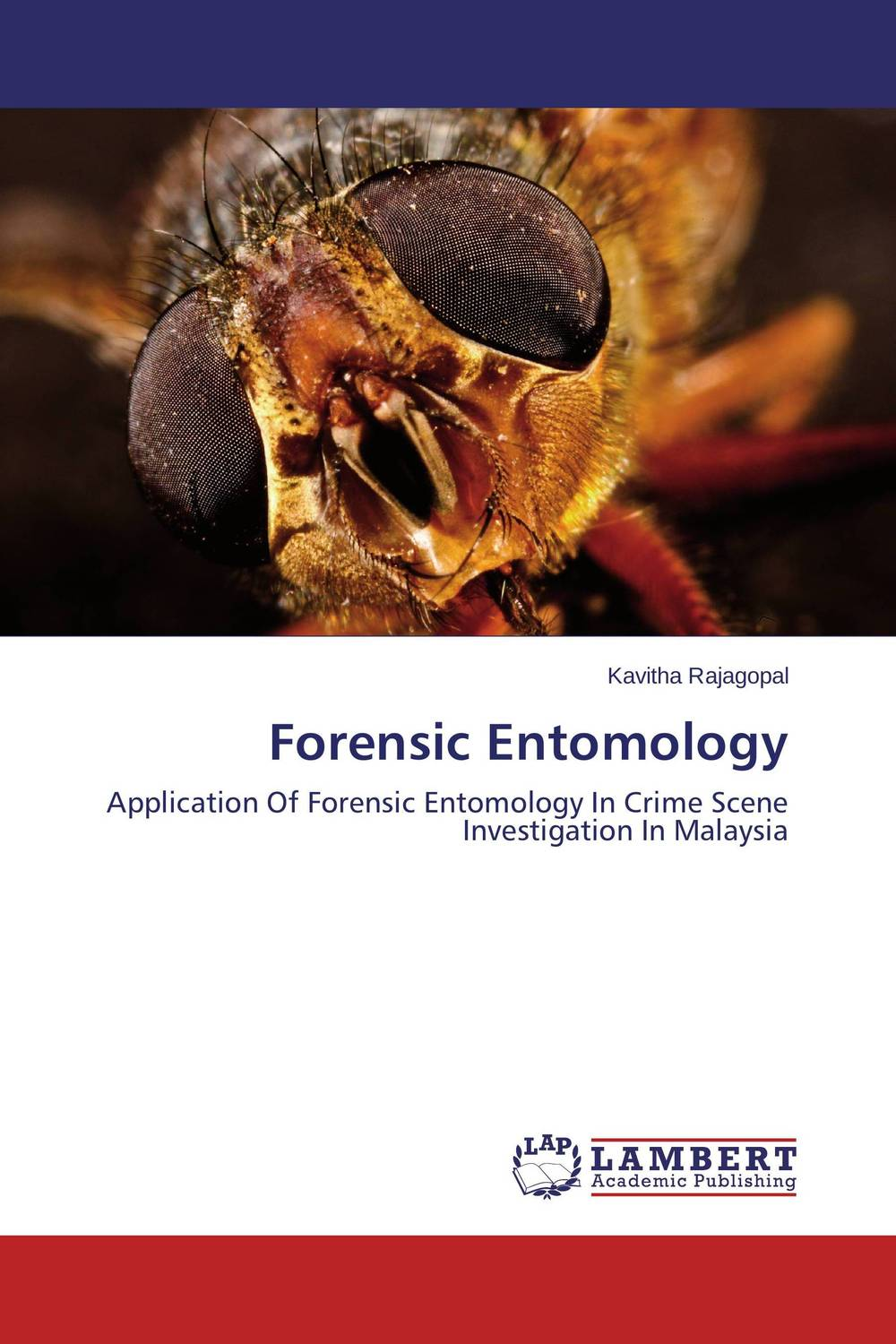 Forensic Entomology karanprakash singh ramanpreet kaur bhullar and sumit kochhar forensic dentistry teeth and their secrets