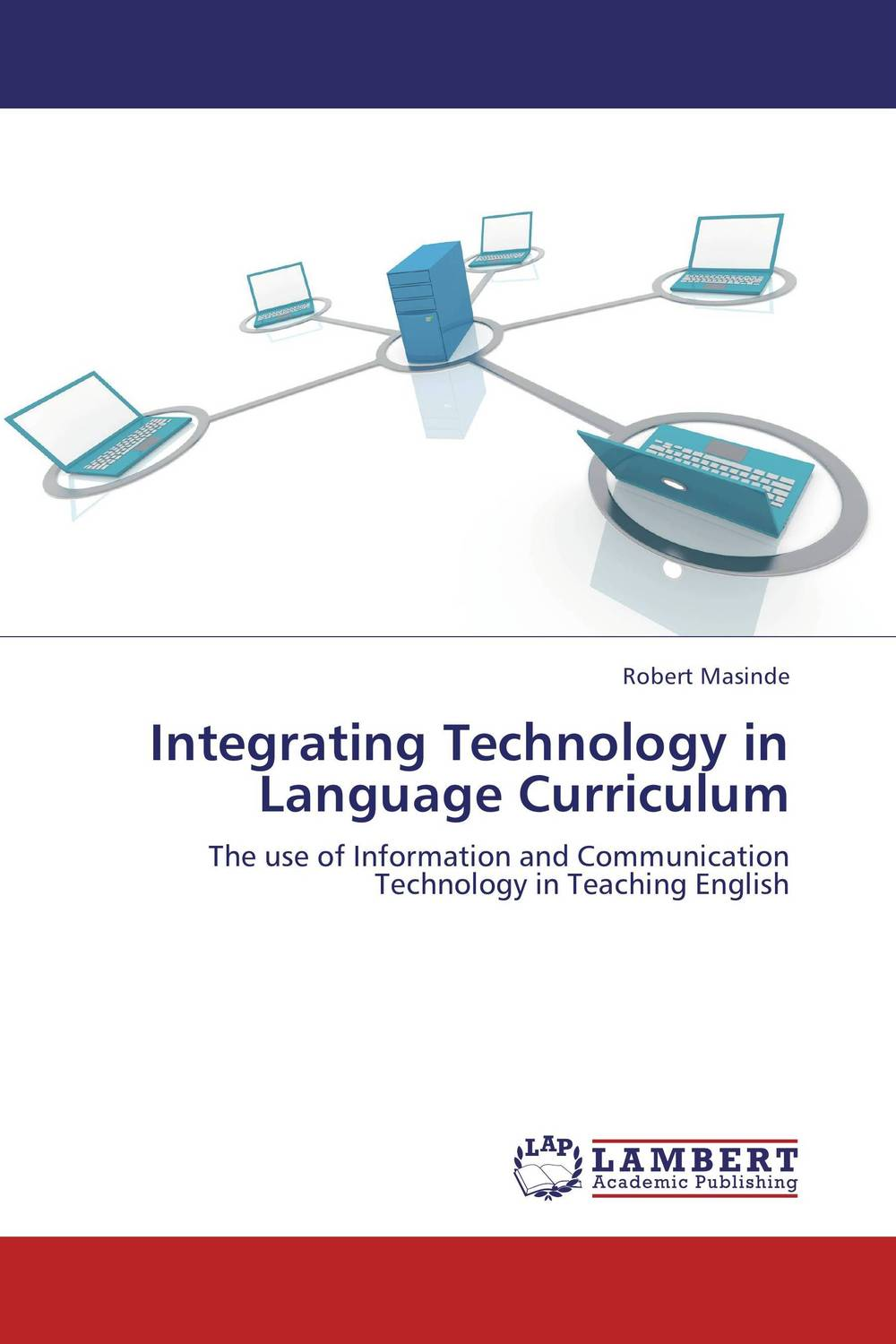 Integrating Technology in Language Curriculum  information technology and accounting curriculum in egypt