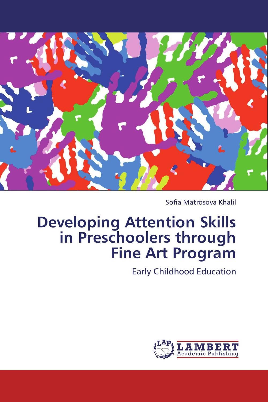 Developing Attention Skills in Preschoolers through Fine Art Program
