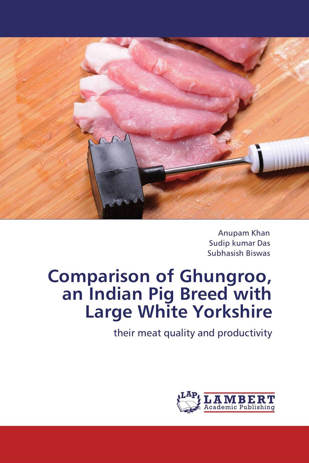 Comparison of Ghungroo, an Indian Pig Breed with Large White Yorkshire overview of carcinoma breast an indian prespective