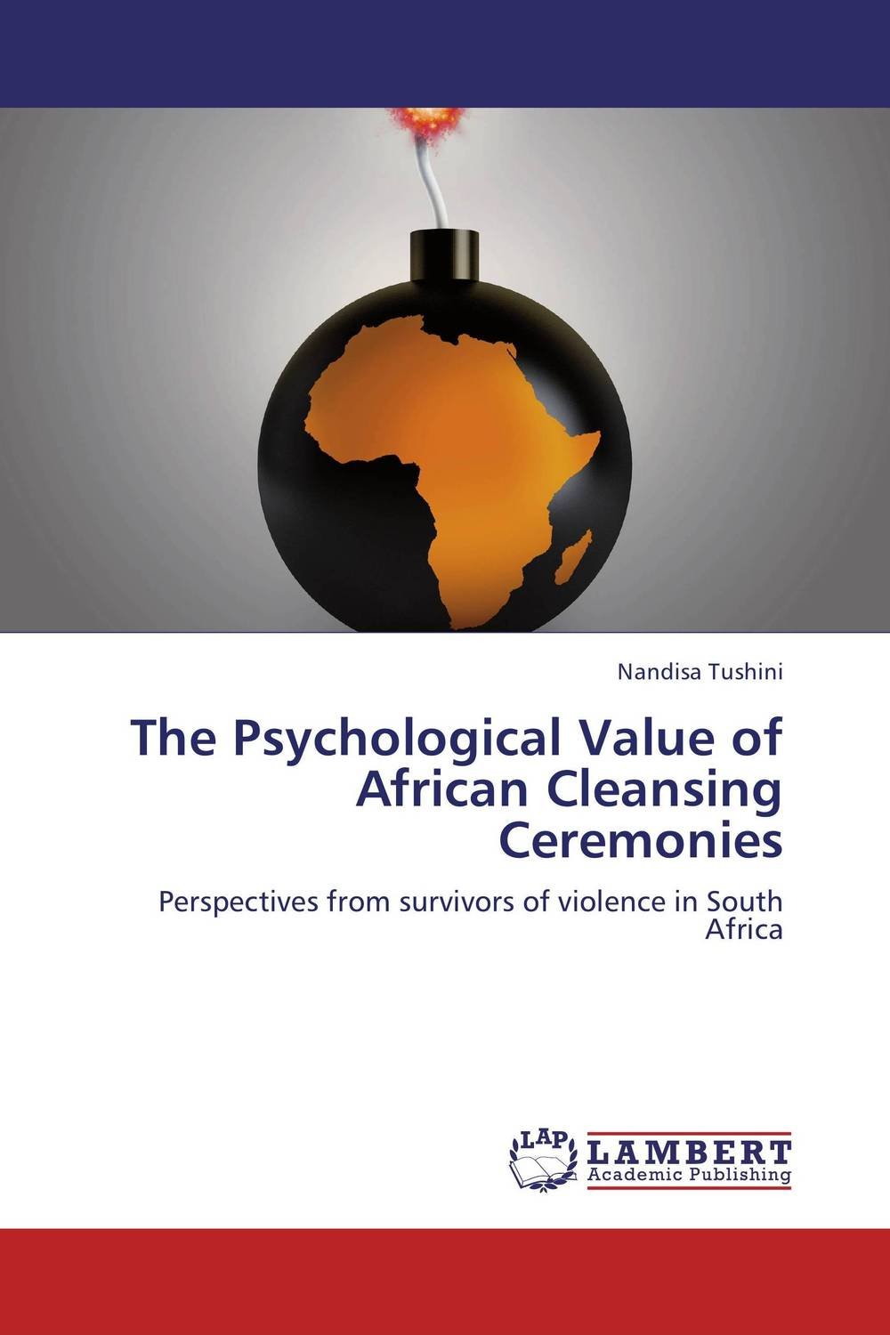 The Psychological Value of African Cleansing Ceremonies купить