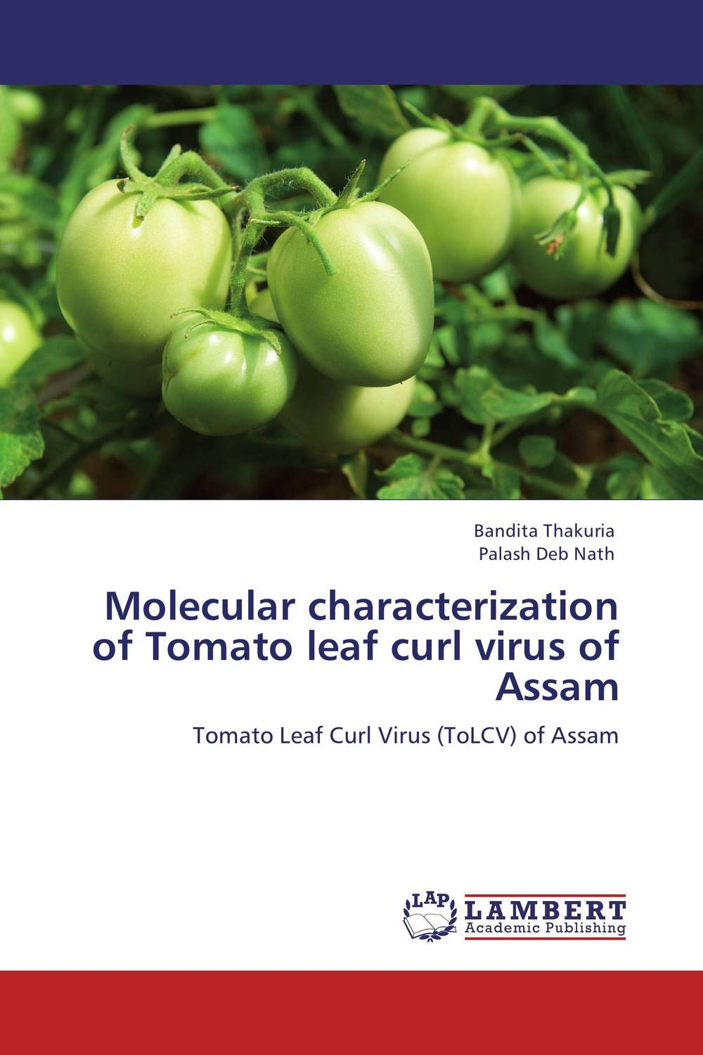 Molecular characterization of Tomato leaf curl virus of Assam anil arjun hake sanjay jha and suman kumar jha molecular and biochemical characterization of karanja derris indica
