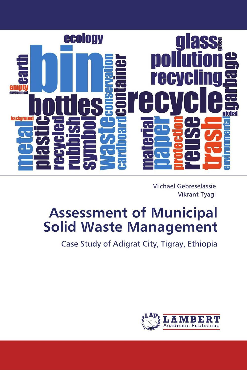 Assessment of Municipal Solid Waste Management