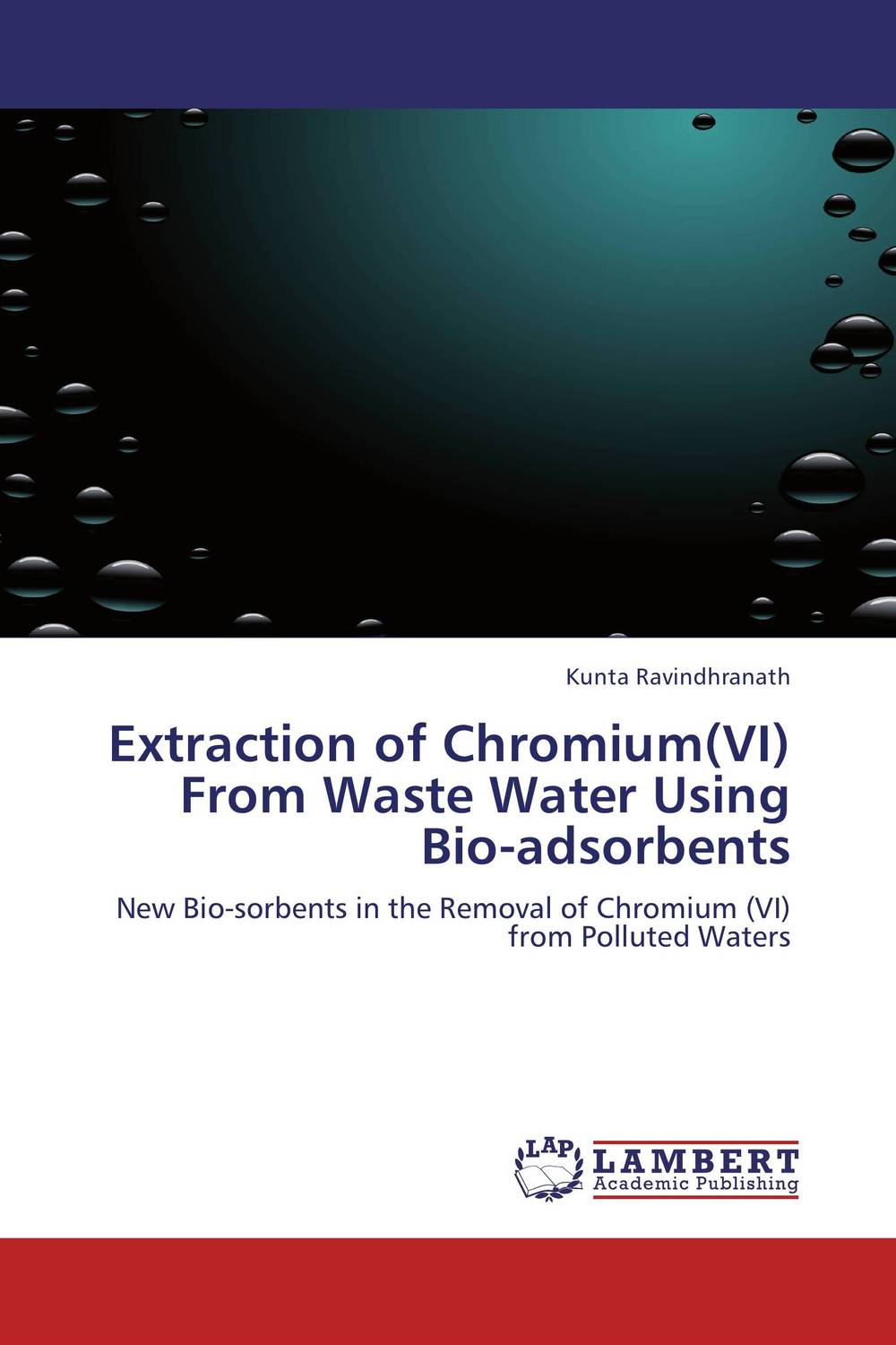 Extraction of Chromium(VI) From Waste Water Using Bio-adsorbents antimicrobial contaminant elimination from water and waste sludge