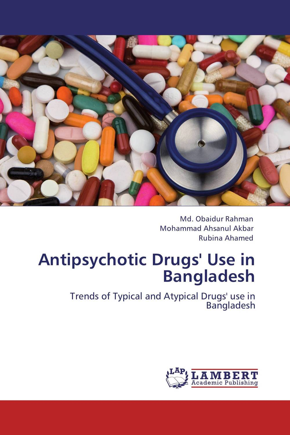 Antipsychotic Drugs' Use in Bangladesh santal psychiatric patients