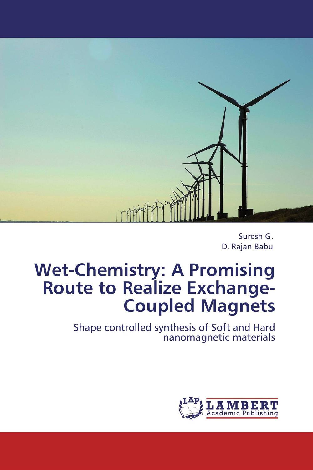 Wet-Chemistry: A Promising Route to Realize Exchange-Coupled Magnets d beskrovniy chemistry technology and properties of synthetic rubber