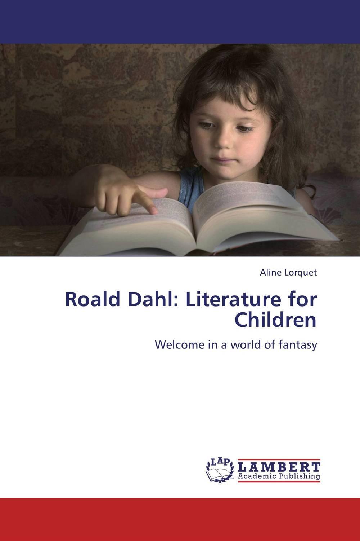 купить Roald Dahl: Literature for Children по цене 5576 рублей