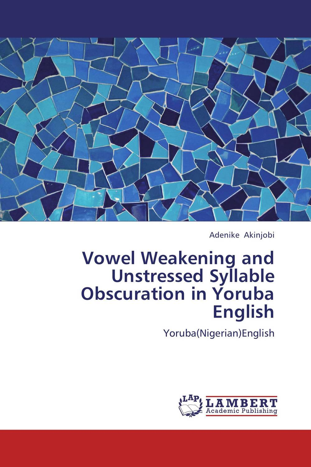 Vowel Weakening and Unstressed Syllable Obscuration in Yoruba English mastering english prepositions