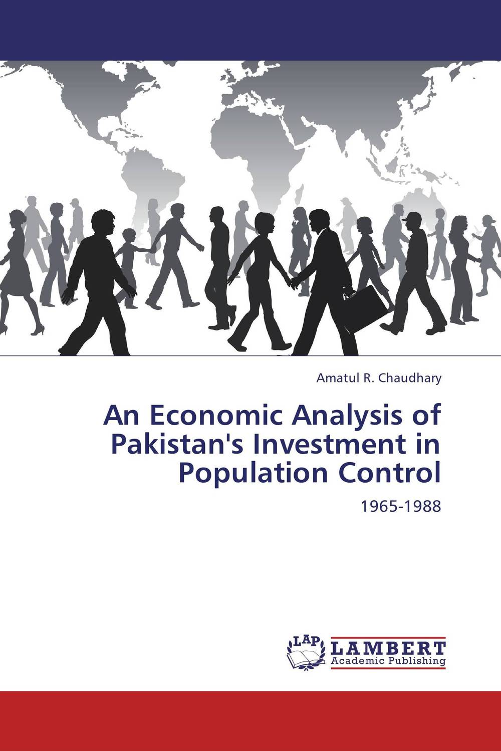 An Economic Analysis of Pakistan's Investment in Population Control dr babar zaheer butt and dr kashif ur rehman economic factors and stock returns sectoral analysis