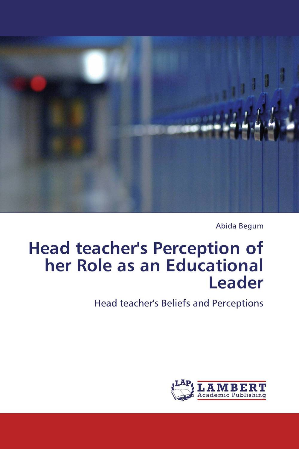 Head teacher's Perception of her Role as an Educational Leader role of school leadership in promoting moral integrity among students