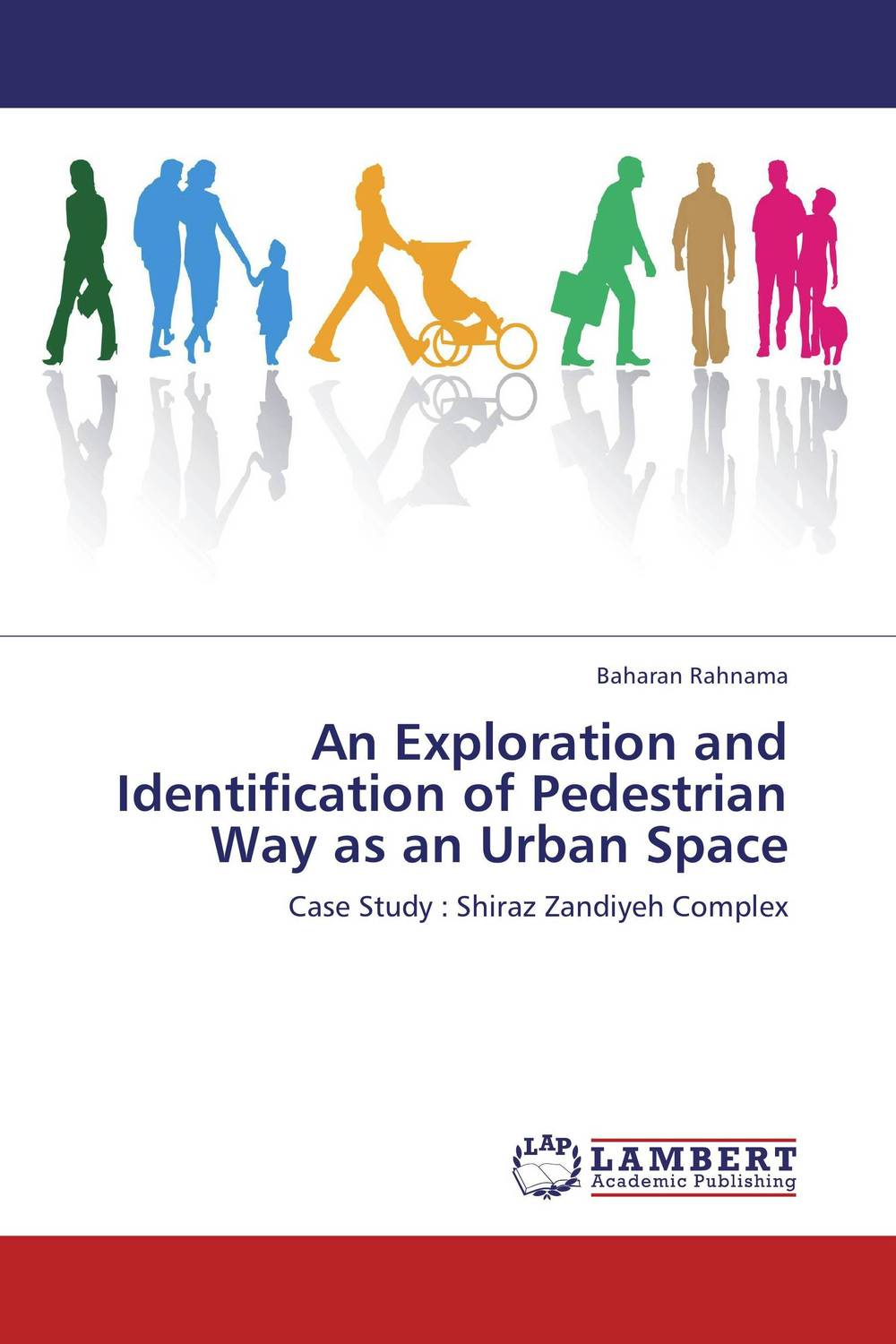 An Exploration and Identification of  Pedestrian Way as an Urban Space dialogue as a way of life