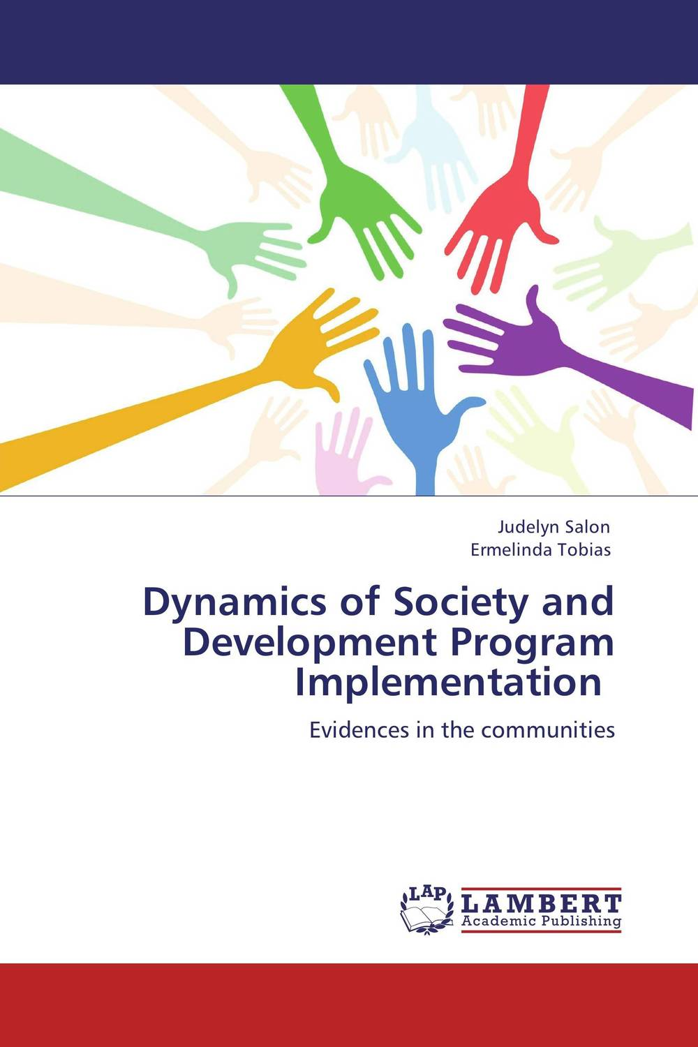 Dynamics of Society and Development Program Implementation