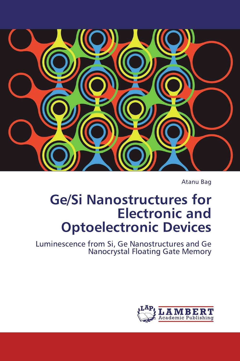 Ge/Si Nanostructures for Electronic and Optoelectronic Devices