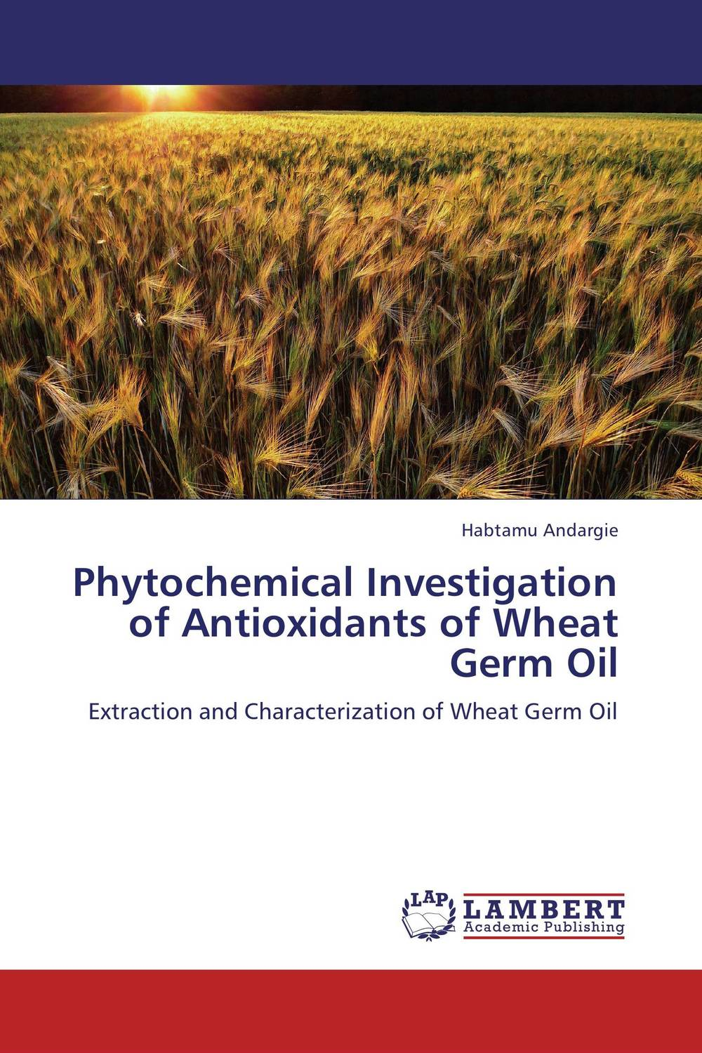 Phytochemical Investigation of Antioxidants of Wheat Germ Oil phytochemical investigation of the flavonoids
