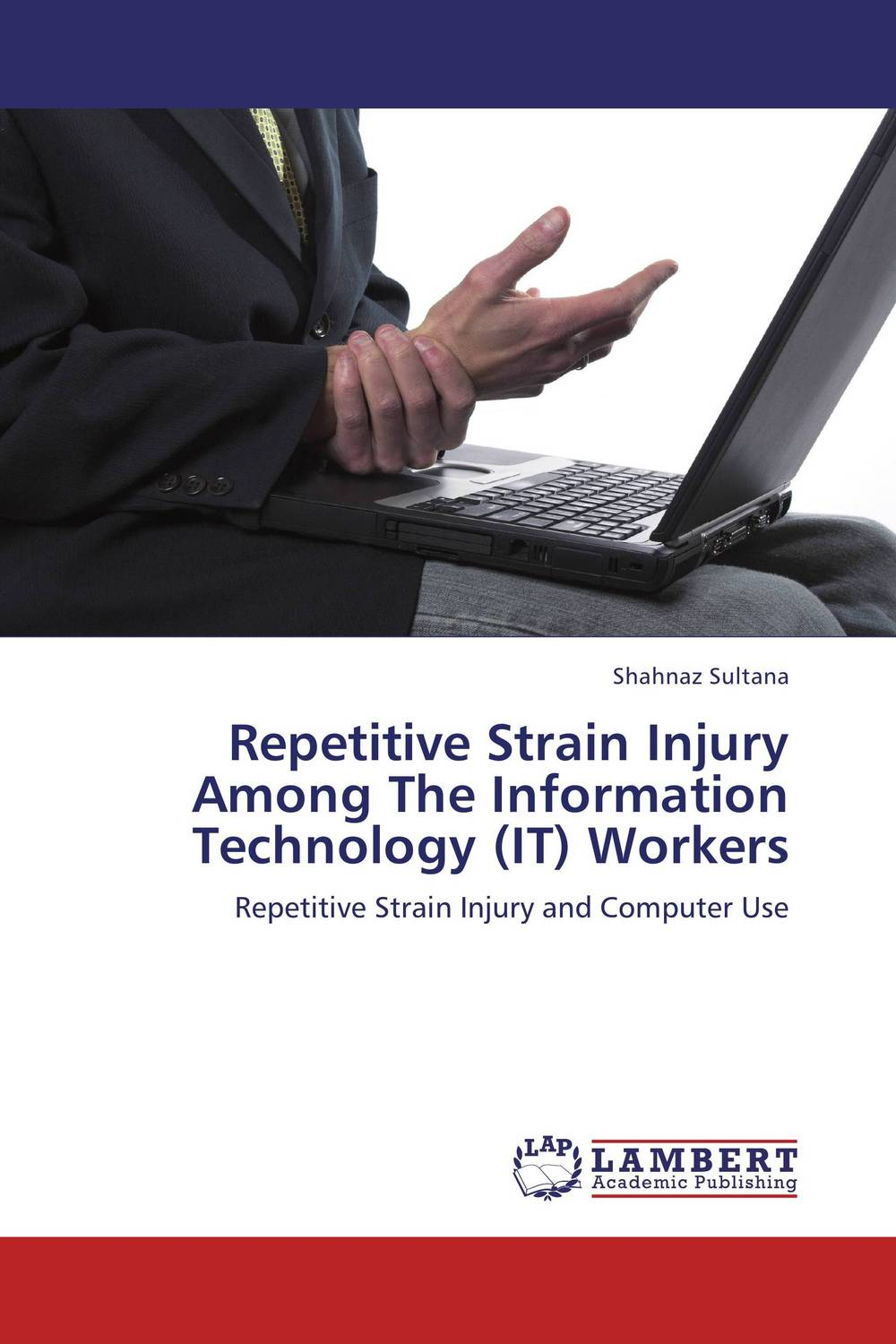 Repetitive Strain Injury Among The Information Technology (IT) Workers health and disease in chad