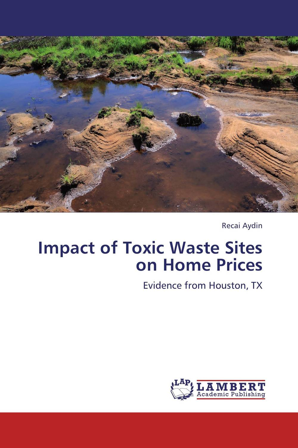 Impact of Toxic Waste Sites on Home Prices