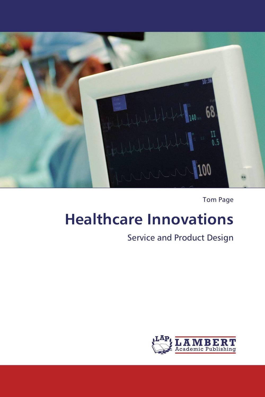 Healthcare Innovations володина и володина е innovations and innovation activity