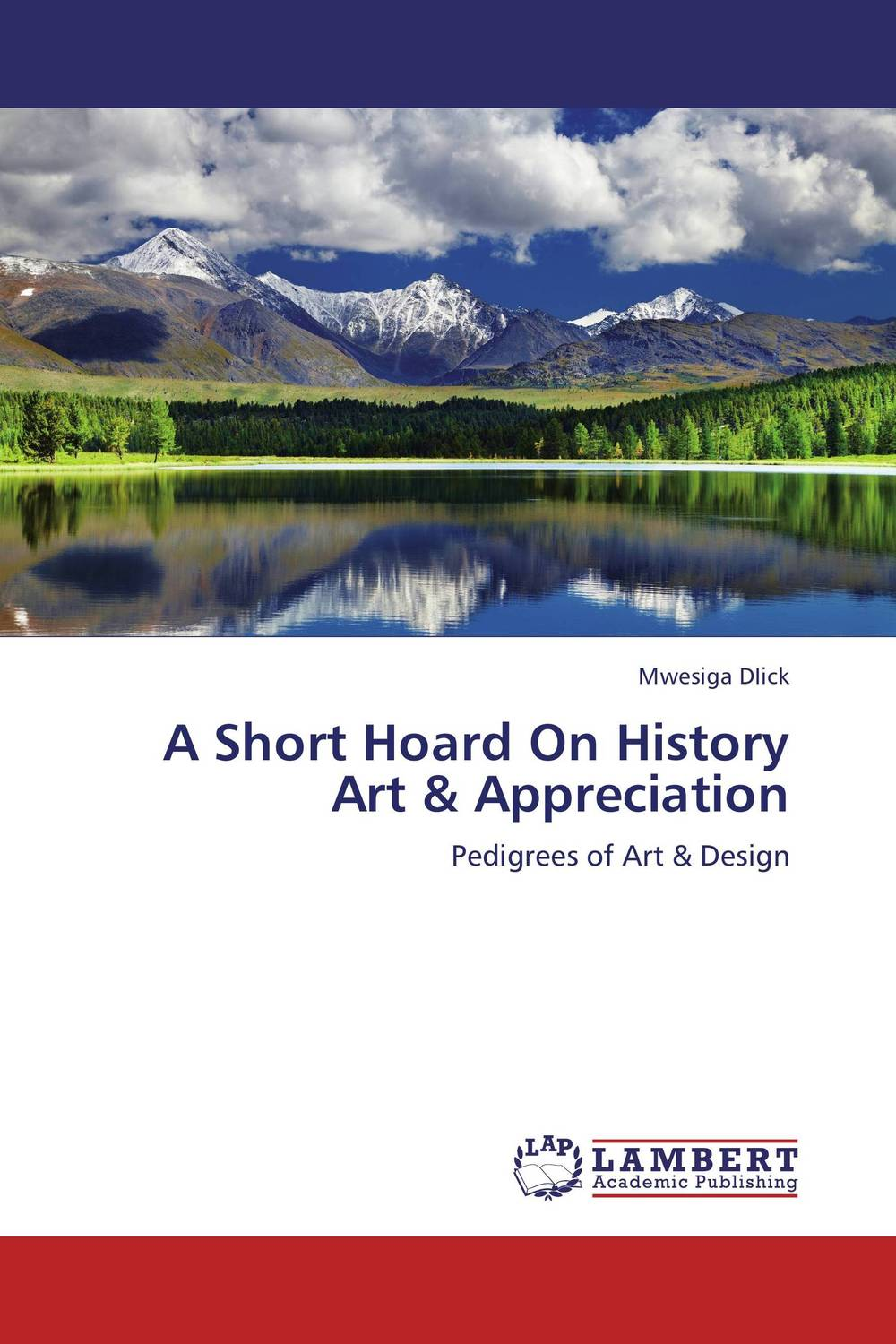 A Short Hoard On History Art & Appreciation body of art