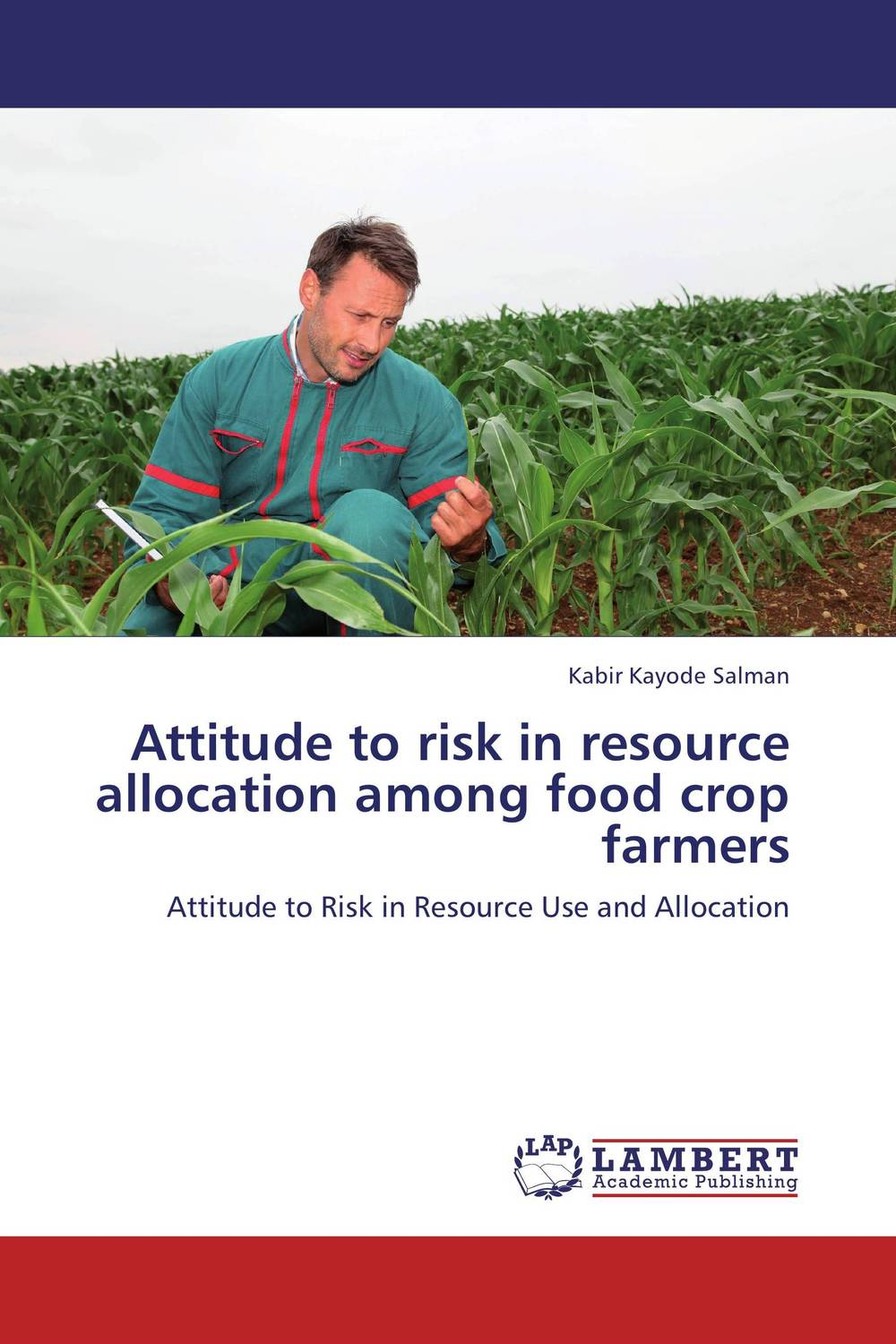 Attitude to risk in resource allocation among food crop farmers srichander ramaswamy managing credit risk in corporate bond portfolios a practitioner s guide