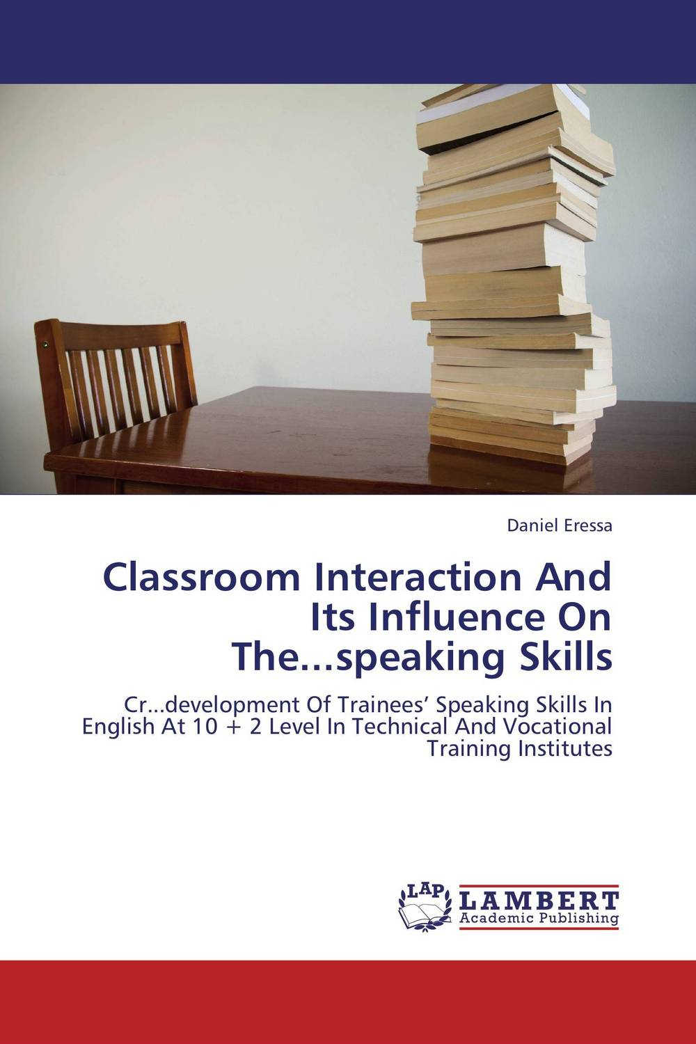 Classroom Interaction And Its Influence On The...speaking Skills
