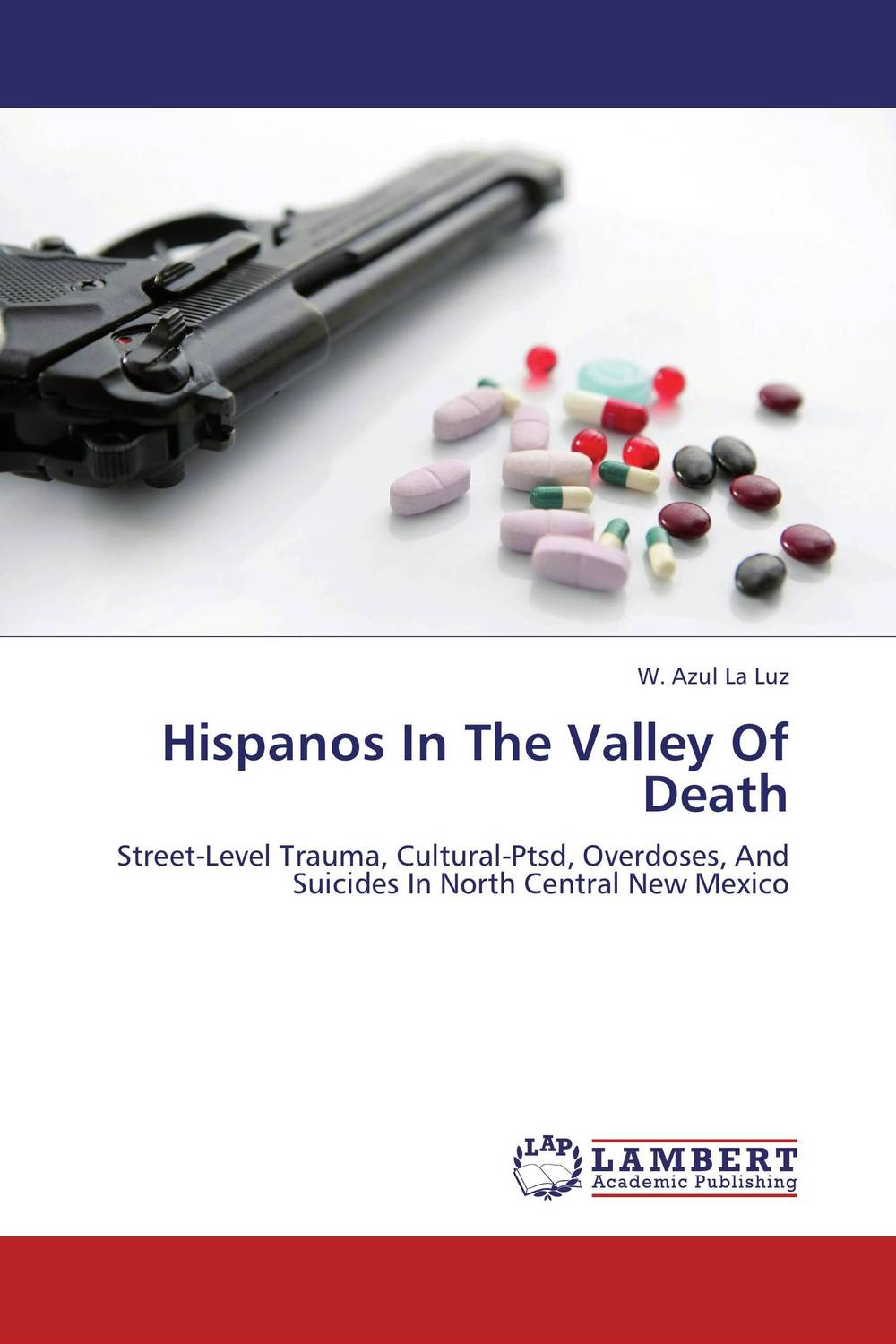 Hispanos In The Valley Of Death marxism and darwinism