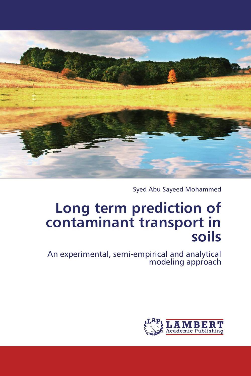 Long term prediction of contaminant transport in soils status of soils and water reservoirs near industrial areas of baroda