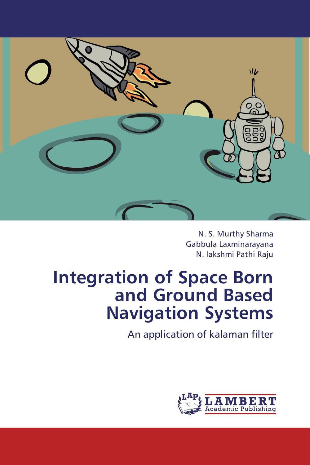 Integration of Space Born and Ground Based Navigation Systems the integration of industrialized building system ibs with bim