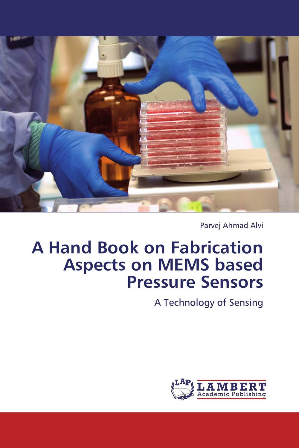 A Hand Book on Fabrication Aspects on MEMS based Pressure  Sensors minhang bao analysis and design principles of mems devices
