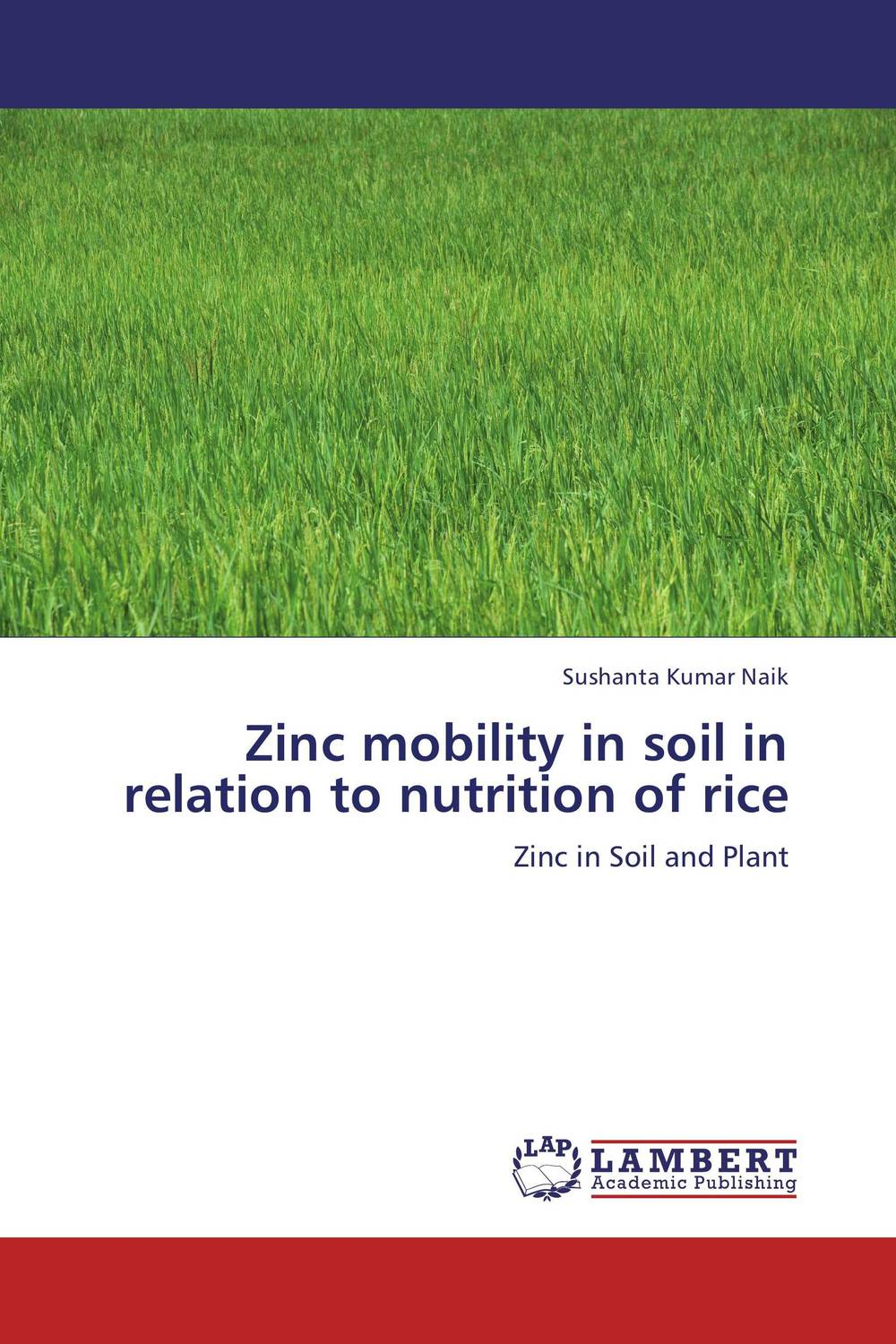 цена на Zinc mobility in soil in relation to nutrition of rice