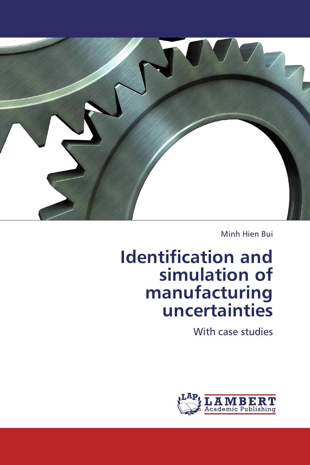Identification and simulation of manufacturing uncertainties