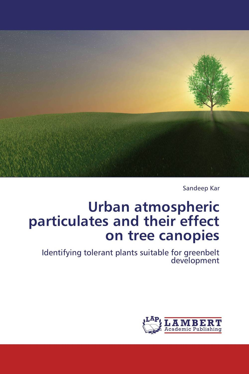Urban atmospheric particulates and their effect on tree canopies yujin park urban habitat