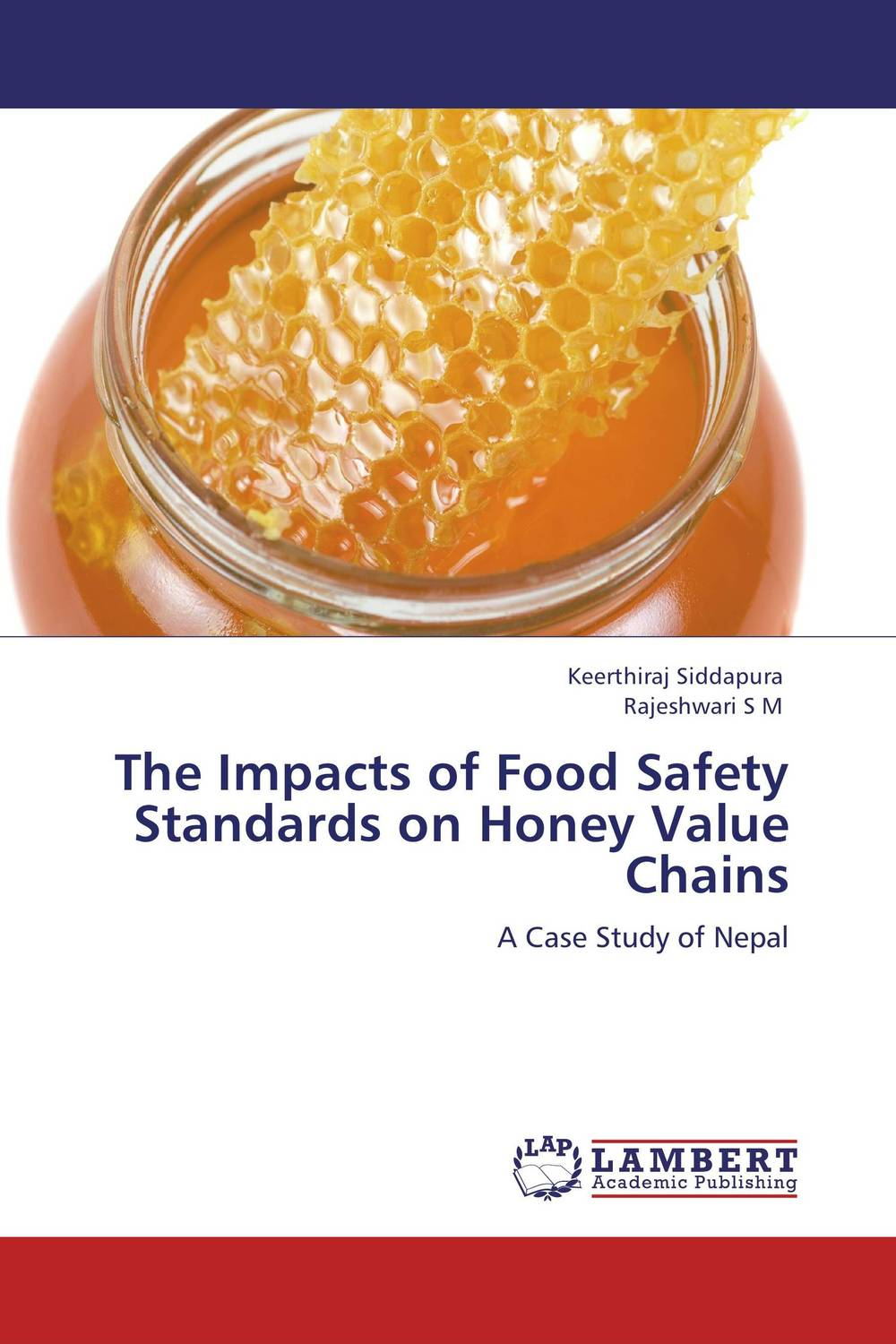 The Impacts of Food Safety Standards on Honey Value Chains honey value chain analysis