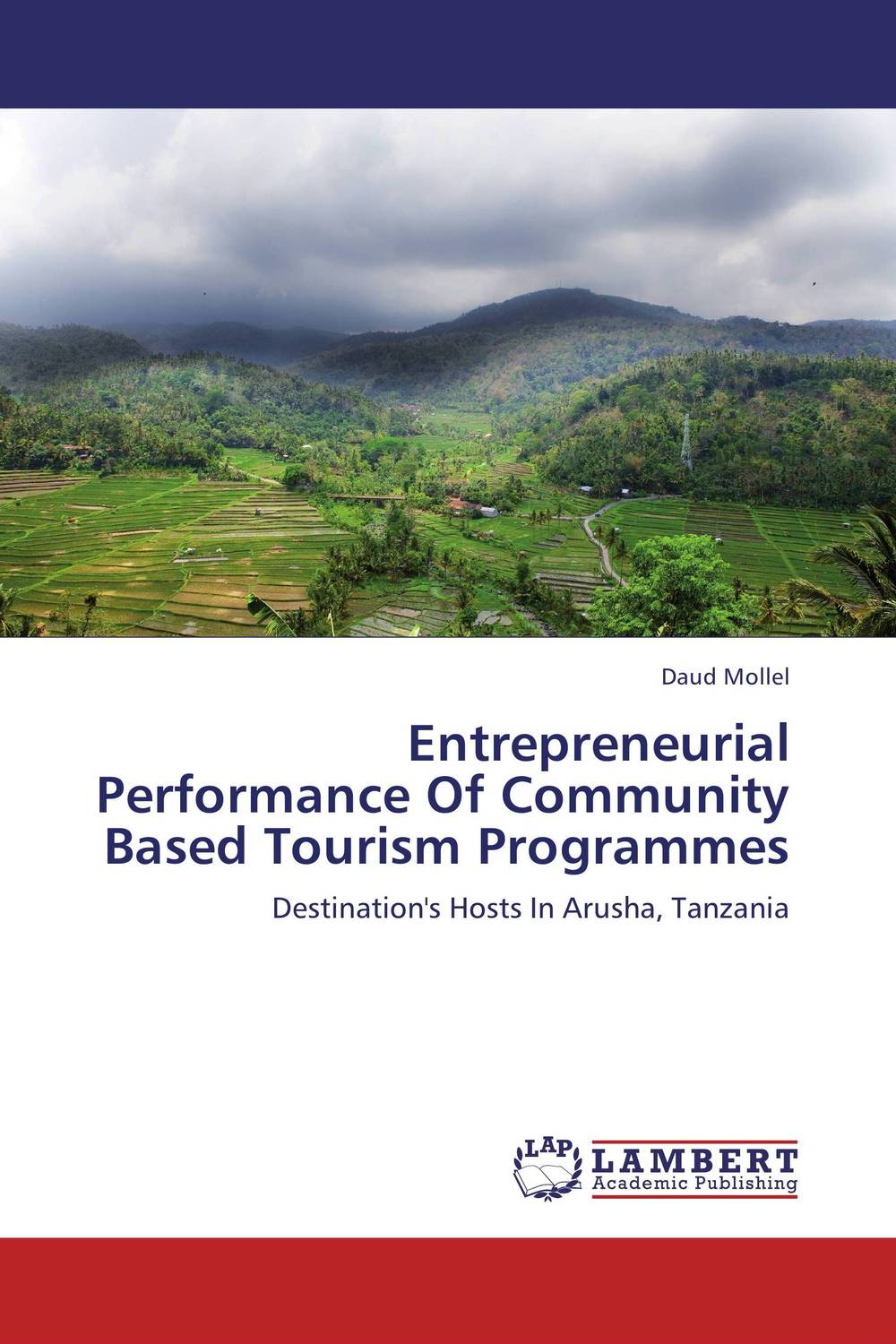Entrepreneurial Performance Of Community Based Tourism Programmes abdul rauf yussif and seidu al hassan entrepreneurial capabilities of shea butter processors in ghana