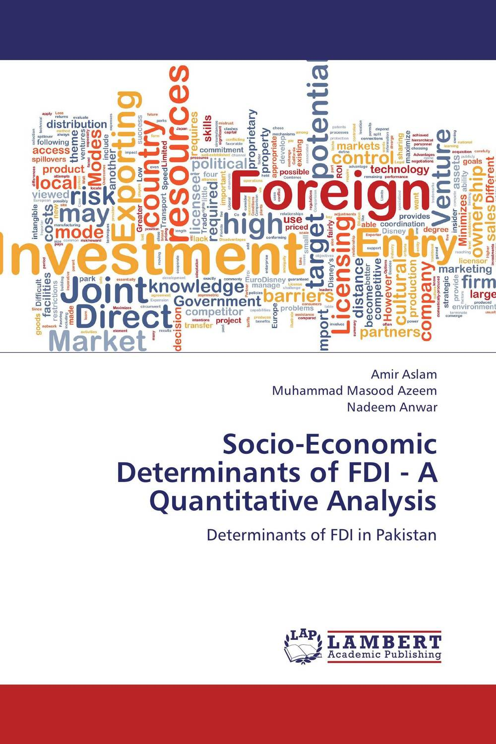 Socio-Economic Determinants of FDI - A Quantitative Analysis foreign aid and social sector of pakistan