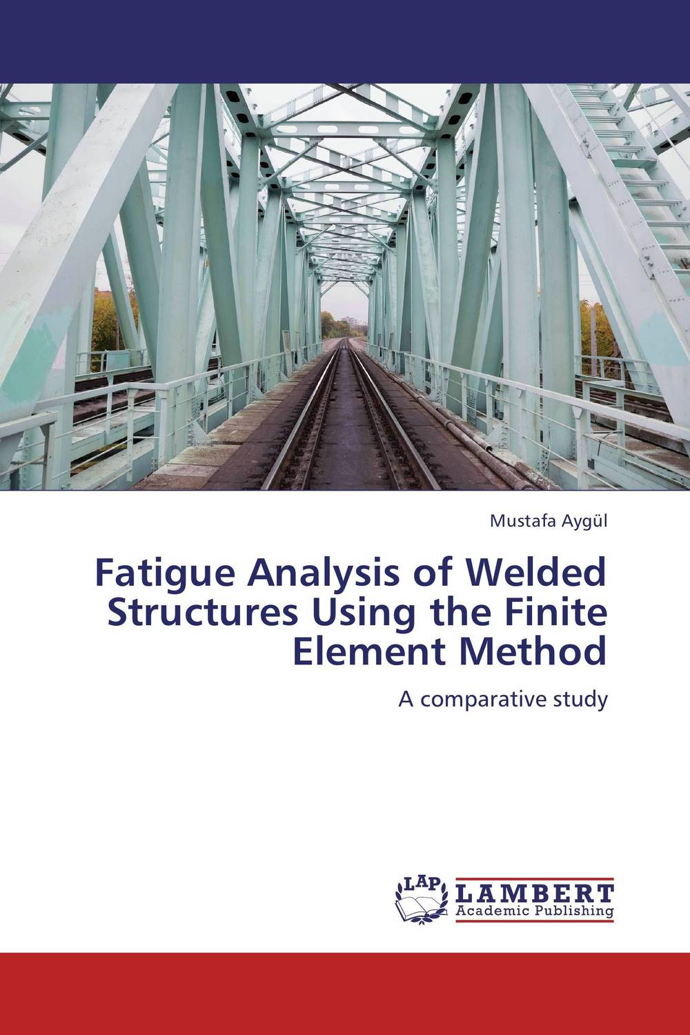 Fatigue Analysis of Welded Structures Using the Finite Element Method dynamic analysis and failure modes of simple structures