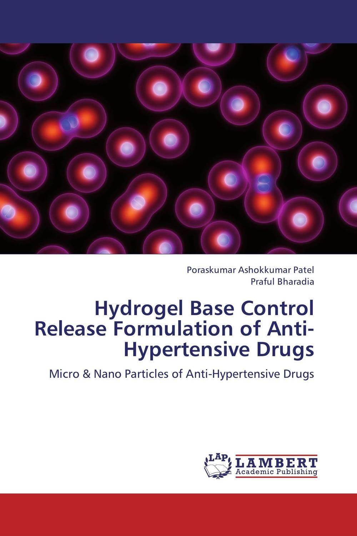 Hydrogel Base Control Release Formulation of Anti-Hypertensive Drugs design and studies of some new controlled release formulations