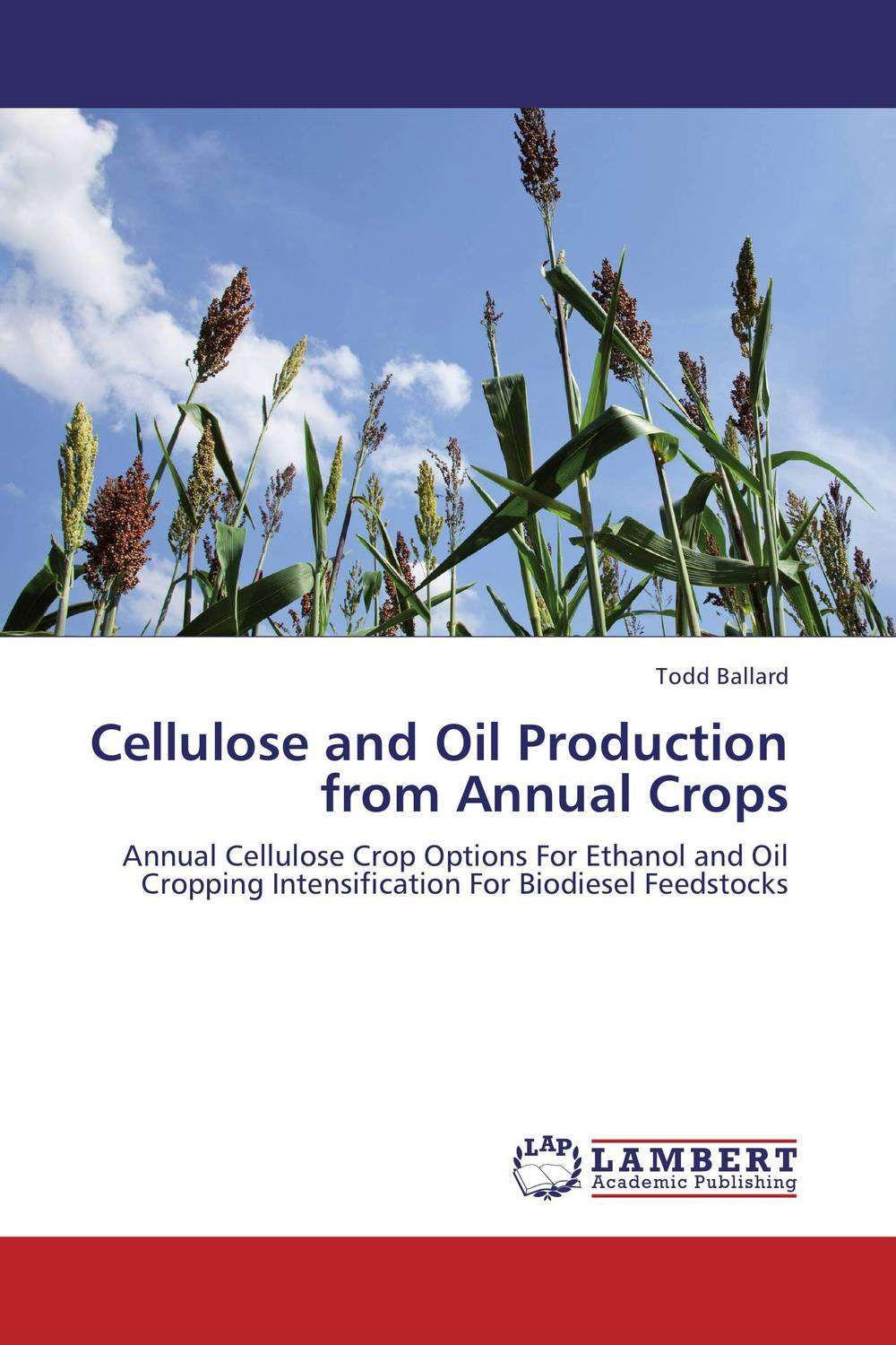 Cellulose and Oil Production from Annual Crops promoting the use of andean crops