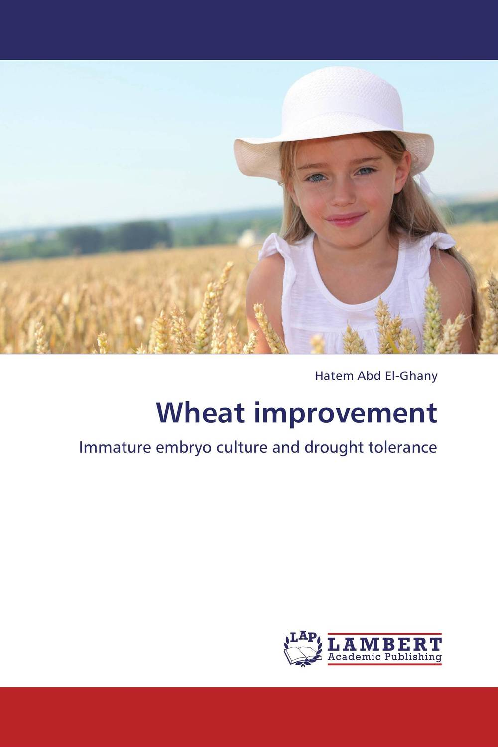 Wheat improvement breeding for improvement of water stress tolerance in bread wheat