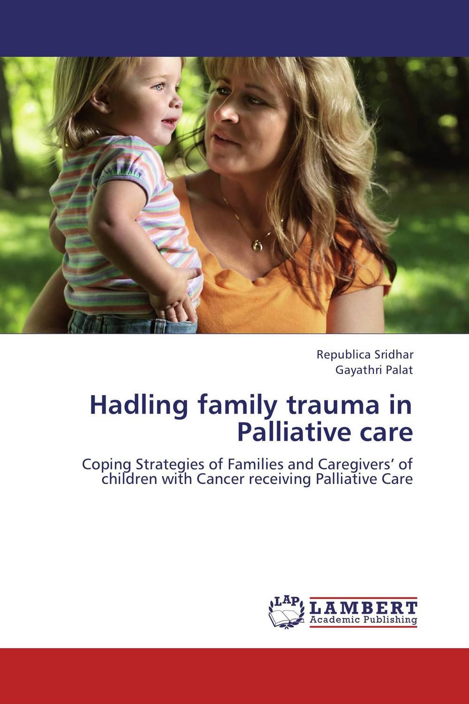 Hadling family trauma in Palliative care family matters – secrecy