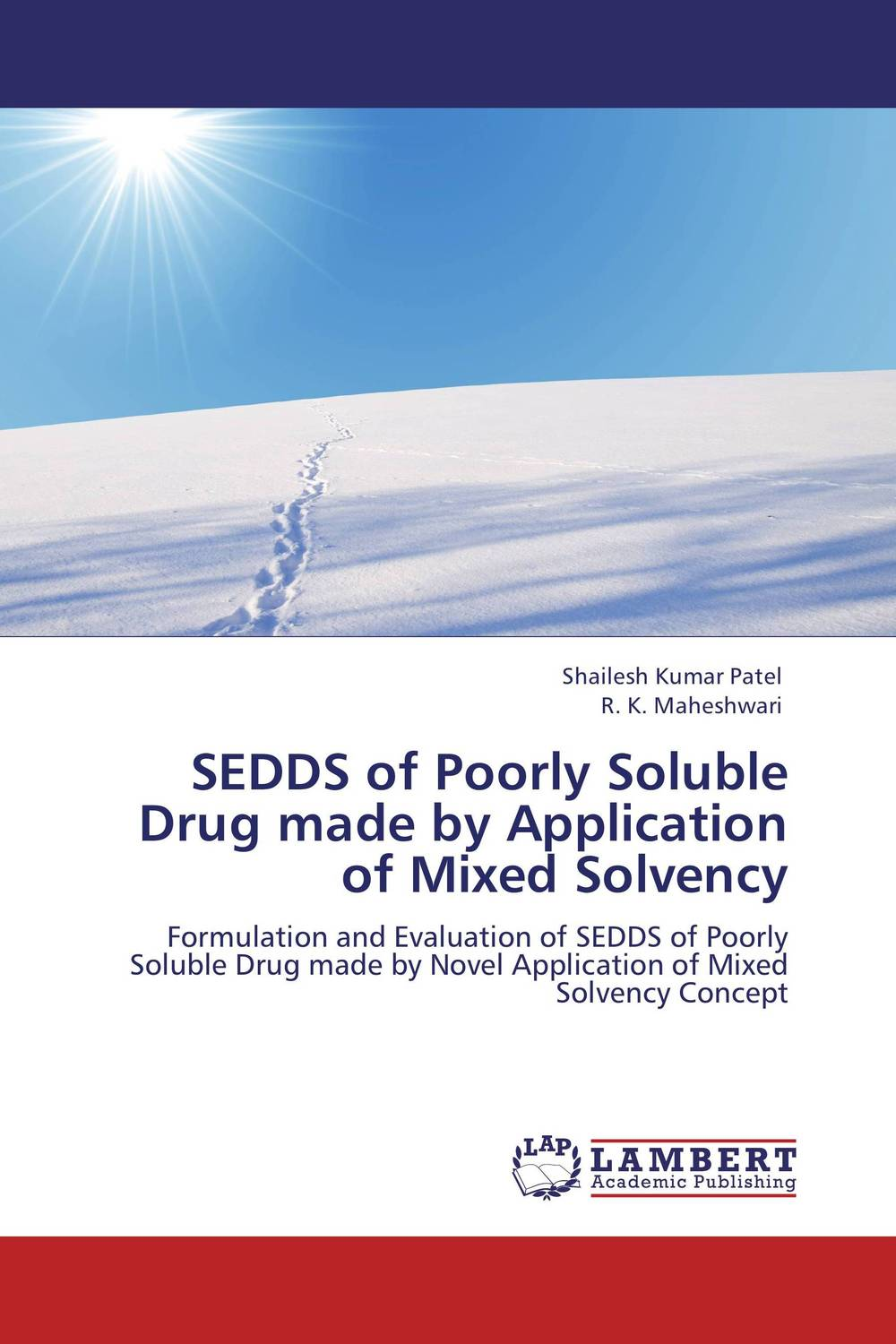 SEDDS of Poorly Soluble Drug made by Application of Mixed Solvency formulation and evaluation of microspheres by mixed solvency concept