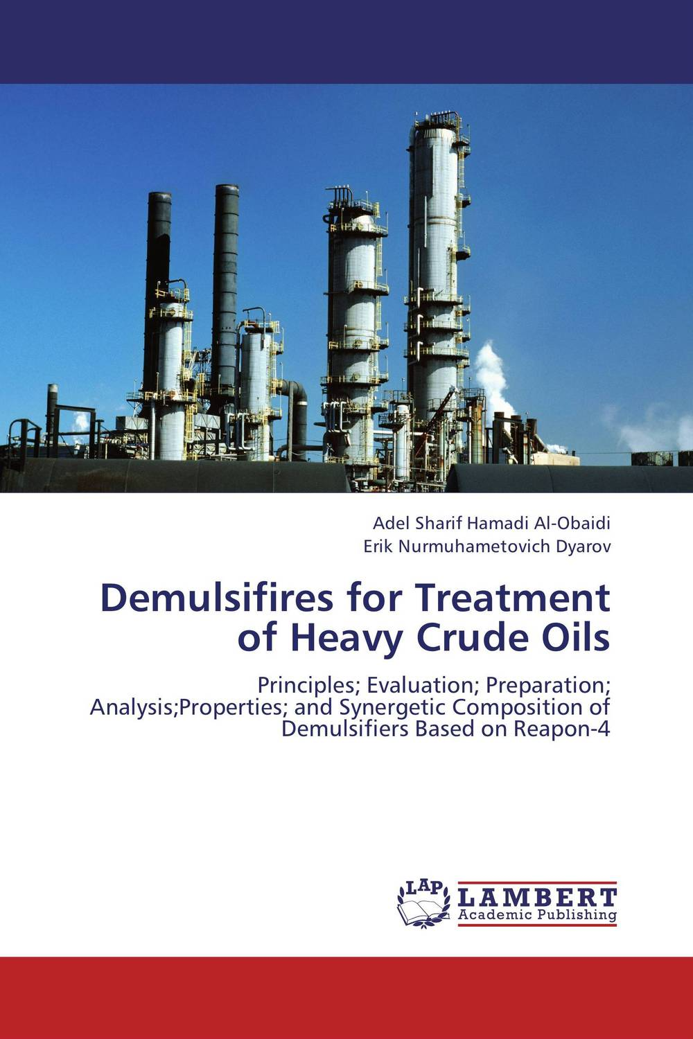 Demulsifires for Treatment of Heavy Crude Oils dearomatization of crude oil