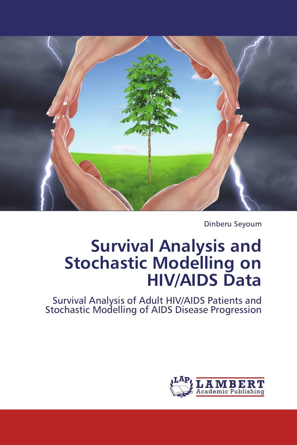 Survival Analysis and Stochastic Modelling on HIV/AIDS Data survival analysis and stochastic modelling on hiv aids data