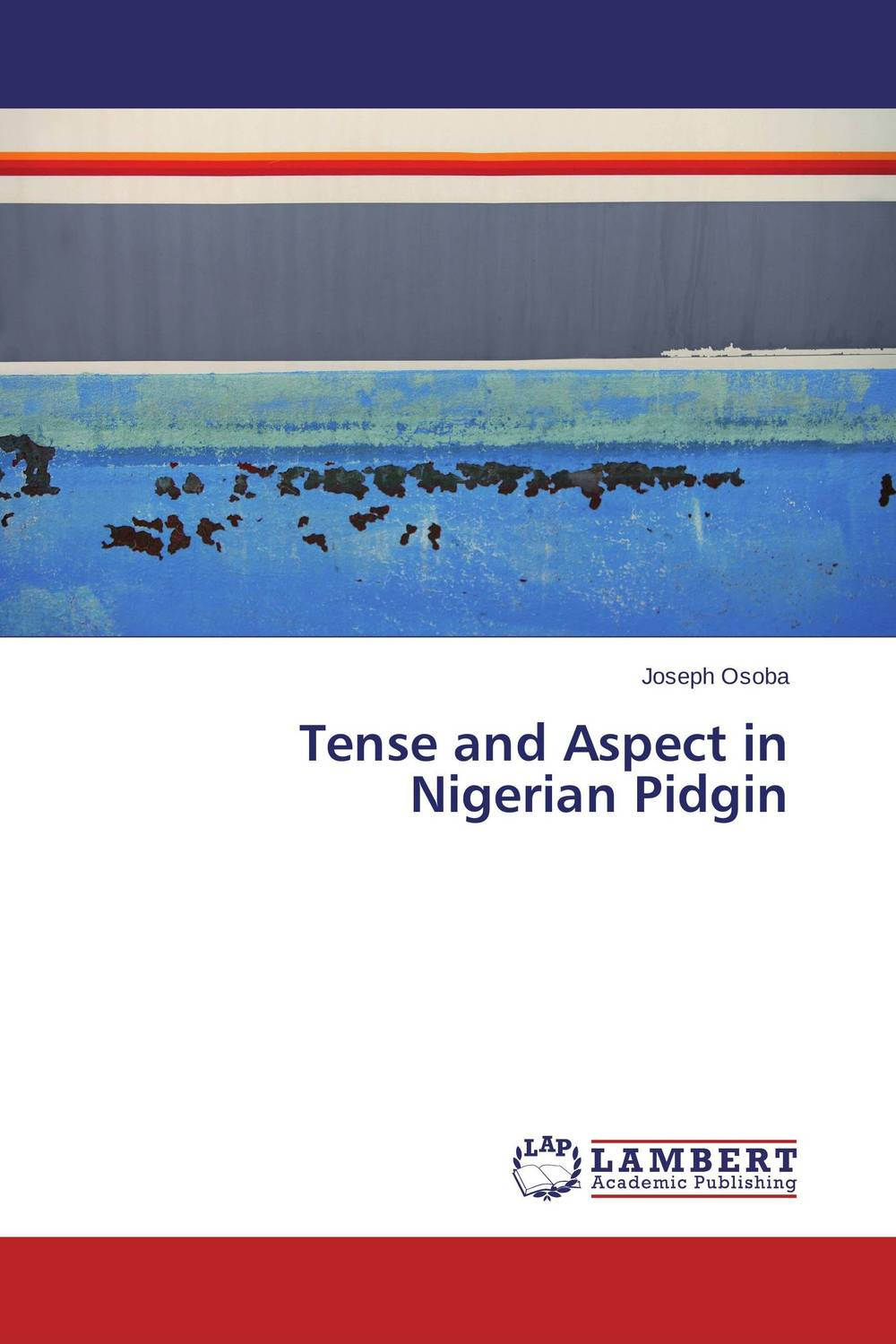 Tense and Aspect in Nigerian Pidgin belousov a security features of banknotes and other documents methods of authentication manual денежные билеты бланки ценных бумаг и документов