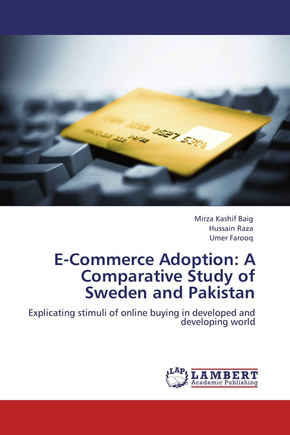E-Commerce Adoption: A Comparative Study of Sweden and Pakistan e commerce for african immigrant entrepreneurs